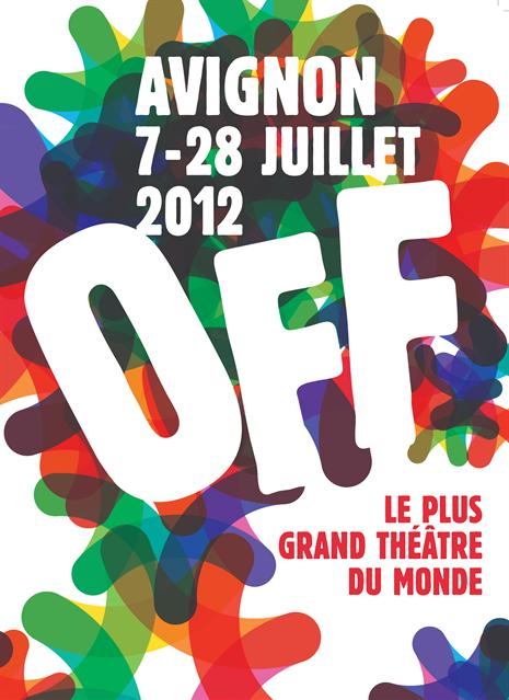 FESTIVAL OFF AVIGNON 2012 - https://www.blogdesfestivals.com