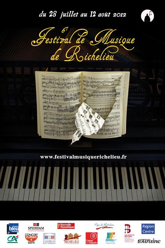 FESTIVAL DE MUSIQUE CLASSIQUE RICHELIEU EN TOURAINE 28 juillet – 12 Août 2012