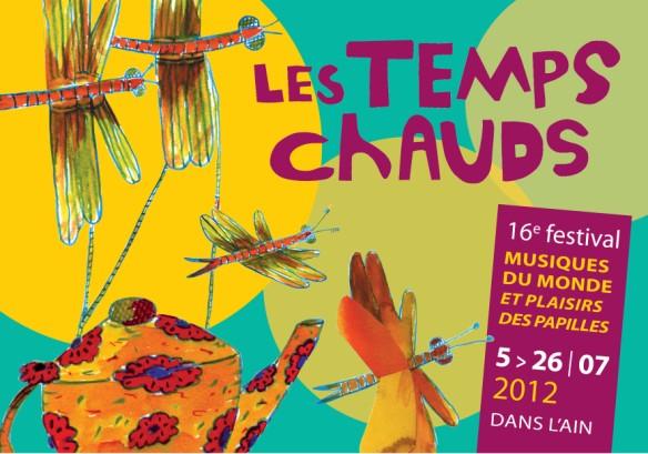 LES TEMPS CHAUDS – Musiques du Monde Bourg en Bresse 5 -26 Juillet 2012