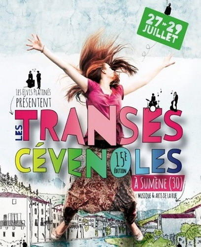TRANSES CEVENOLES 27-29 Juillet 2012 (Sumène) Festival de rue gratuit