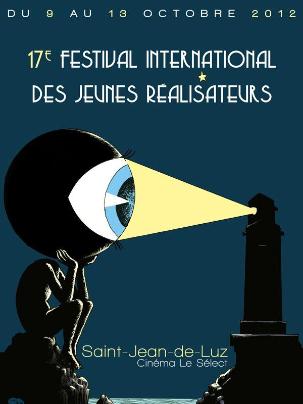 Festival st Jean de Luz (Jeunes réalisateurs) 9-13 Oct 2012