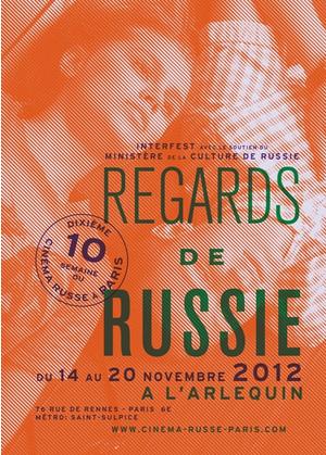 SEMAINE DU CINEMA RUSSE CINEMA L'ARLEQUIN , PARIS DU 14 AU 20 novembre 2012