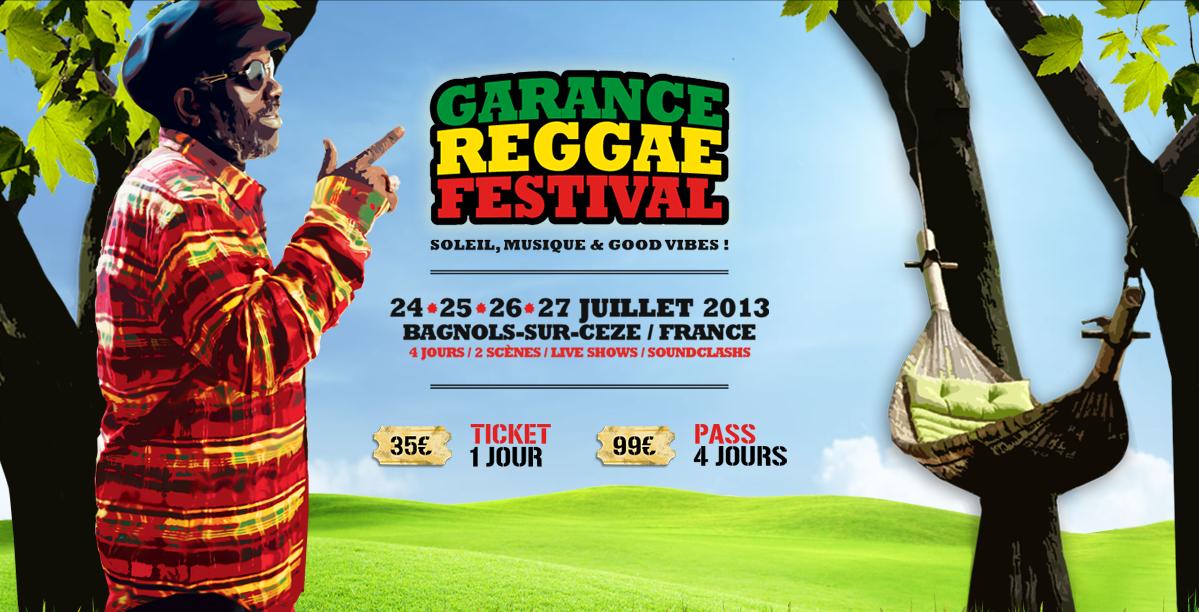 GARANCE REGGAE FESTIVAL: Bagnols/Cèze (Gard)  24-27 Juillet 2014